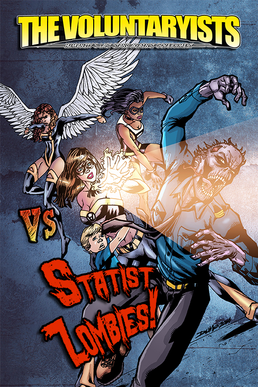 Voluntaryists Versus Statist Zombies WordPress Cover